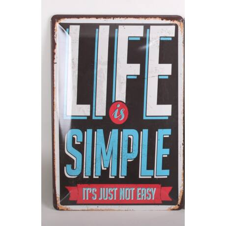 "Fém tábla "" Life is simple"""
