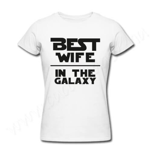 Egyedi feliratos vicces  női póló - legjobb feleség - Best Wife in the Galaxy