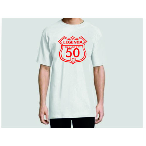 Egyedi feliratos póló - Születésnap - 50 éve legenda
